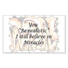 I believe in Miracles Rectangle Decal