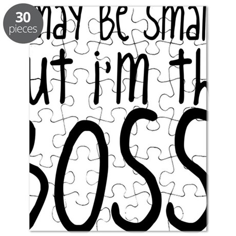 I May Be Small But Im Still The Boss Puzzle