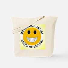 My Orthodontist Keeps Me Smiling / Braces Tote Bag