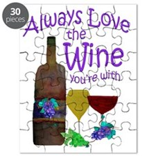 Always Love the Wine youre with Puzzle