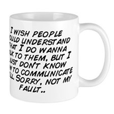 I wish people would understand that I d Mug