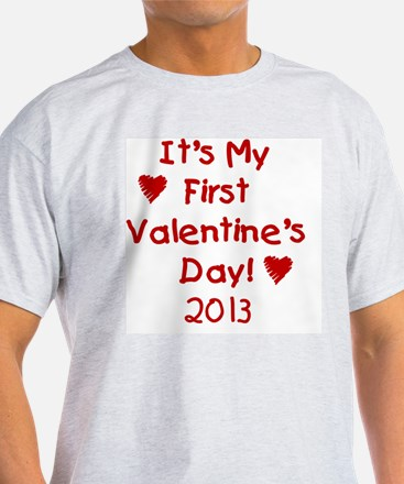 First Valentines Day 2013 T-Shirt