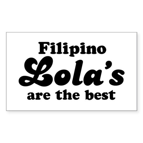 Filipino Lola's are the Best Rectangle Sticker