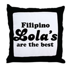 Filipino Lola's are the Best Throw Pillow
