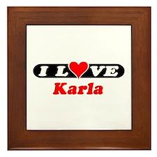 I Love Karla Framed Tile