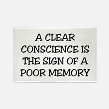 A CLEAR CONSCIENCE IS THE SIGN OF Rectangle Magnet