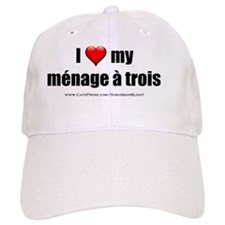 I Love My Menage a Trois bevmug Baseball Cap