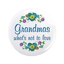"Grandmas to Love 3.5"" Button"