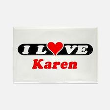 I Love Karen Rectangle Magnet
