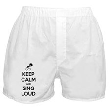 Keep Calm and Sing Loud Boxer Shorts