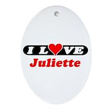 I Love Juliette Oval Ornament