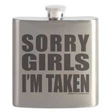 SORRY GIRLS IM TAKEN T-SHIRTS AND GIFTS Flask