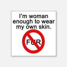"No to Fur Square Sticker 3"" x 3"""