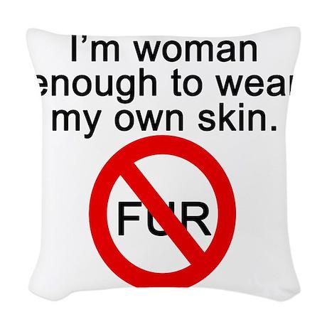 No to Fur Woven Throw Pillow