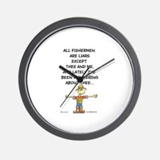 ALL FISHERMEN ARE LIARS Wall Clock