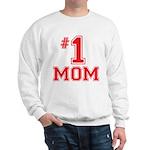 #1 Mom Sweatshirt