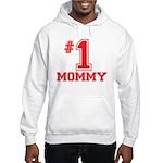 #1 Mommy Hooded Sweatshirt
