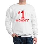 #1 Mommy Sweatshirt