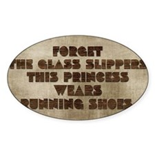 card Forget the glass slippers this Decal