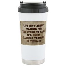 card Life isnt about wa Travel Mug