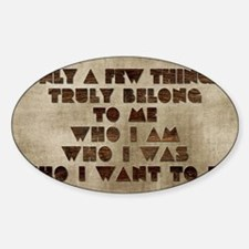 Card Only a few things truly belong Sticker (Oval)