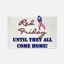 Red Friday: Until They All Co Rectangle Magnet