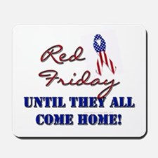 Red Friday: Until They All Co Mousepad