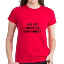 Ask Me About My Red T-Shirt Tee