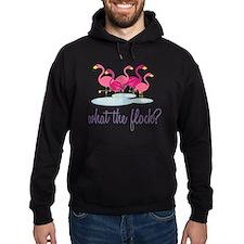 What The Flock? Hoodie