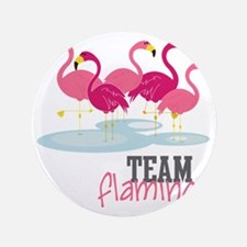"Team Flamingo 3.5"" Button"
