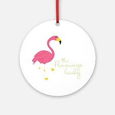 The Flamingo Lady Round Ornament