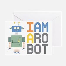 I Am A Robot Greeting Card