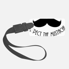 Respect The Mustache Luggage Tag