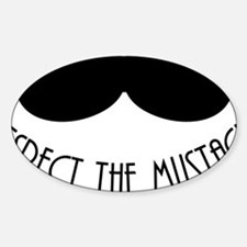 Respect The Mustache Sticker (Oval)