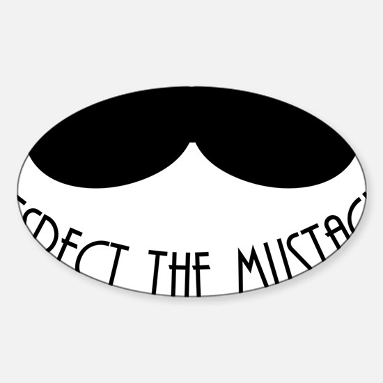 Respect The Mustache Sticker (Oval)