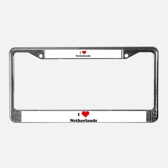 I Love Netherlands License Plate Frame