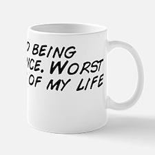 I tried being normal once. Worst 5 minu Mug