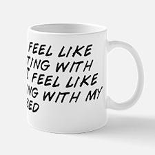 I don't feel like interacting with Mug