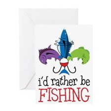 Rather Be Fishing Greeting Card