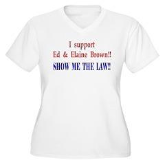 ShowMeTheLaw T-Shirt