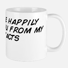 I'll quite happily remove you from Mug