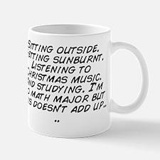 Sitting outside. Getting sunburnt. List Mug