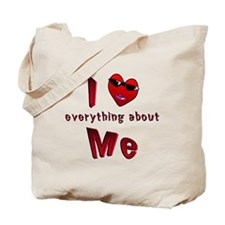 I Love Everything About Me Tote Bag