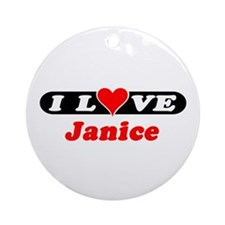 I Love Janice Ornament (Round)