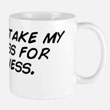 Don't mistake my kindness for weak Mug
