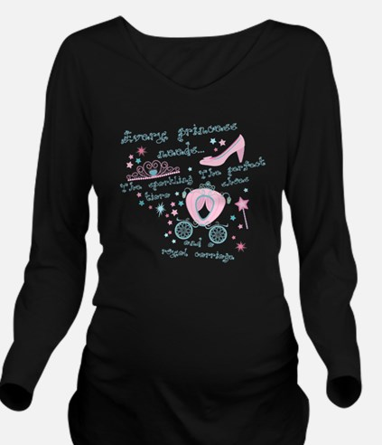 Every princess needs Long Sleeve Maternity T-Shirt