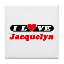 I Love Jacquelyn Tile Coaster