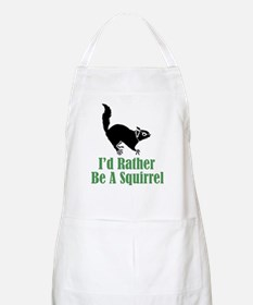 Rather Be A Squirrel BBQ Apron