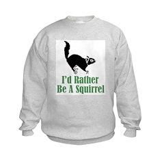 Rather Be A Squirrel Sweatshirt