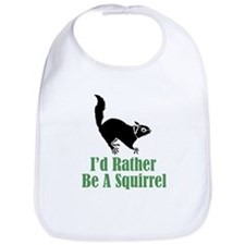 Rather Be A Squirrel Bib